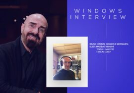 Windows Interview. Guest il tenore Massimo Iannone